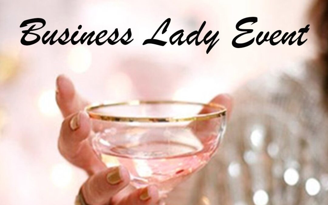 Business Lady Event